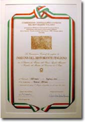 Commissione centrale per l'insegna del ristorante italianoInsegna del ristorante Italiano2000In recognition of the top 200 Italian restaurants worldwide